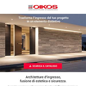 Oikos, trasforma l'ingresso del tuo progetto in un elemento distintivo